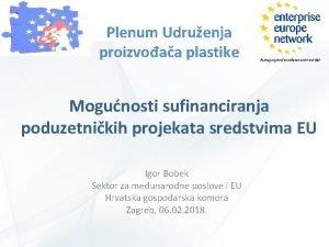 Plenum Udruenja proizvoaa plastike Mogunosti sufinanciranja poduzetnikih projekata