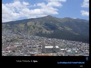 Volcn Pichincha Quito La Boutique Del Power Point