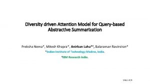 Diversity driven Attention Model for Querybased Abstractive Summarization