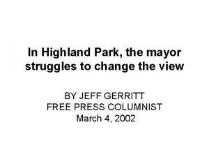 In Highland Park the mayor struggles to change