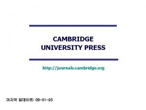 CAMBRIDGE UNIVERSITY PRESS http journals cambridge org 09