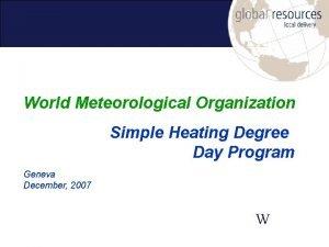 World Meteorological Organization Simple Heating Degree Day Program