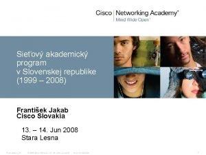 Sieov akademick program v Slovenskej republike 1999 2008