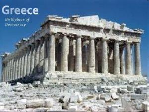 Birthplace of Democracy Early Greece 2700 BCE 1500