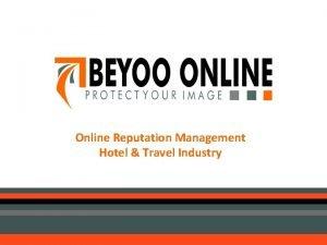 Online Reputation Management Hotel Travel Industry BEYOOONLINE COM