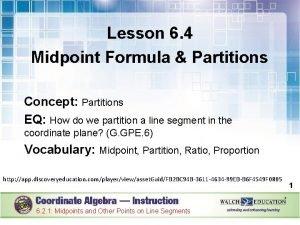 Lesson 6 4 Midpoint Formula Partitions Concept Partitions