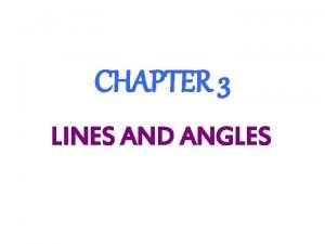 CHAPTER 3 LINES AND ANGLES 28 PARALLEL LINES