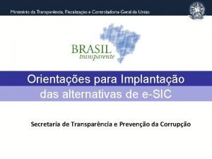 Orientaes para Implantao das alternativas de eSIC Secretaria