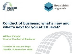 Conduct of business whats new and whats next