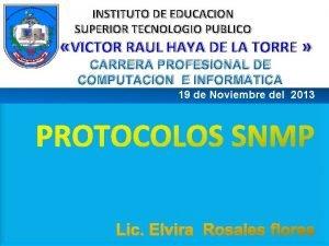INSTITUTO DE EDUCACION SUPERIOR TECNOLOGIO PUBLICO VICTOR RAUL