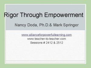 Rigor Through Empowerment Nancy Doda Ph D Mark