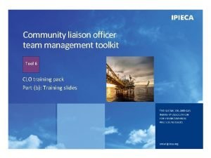 Community liaison officer team management toolkit Tool 6
