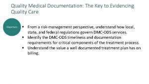 Quality Medical Documentation The Key to Evidencing Quality
