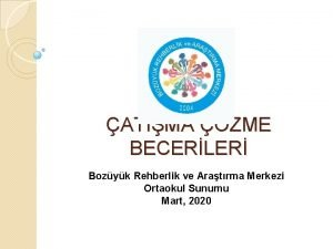 ATIMA ZME BECERLER Bozyk Rehberlik ve Aratrma Merkezi