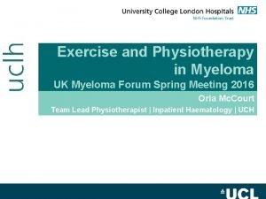 Exercise and Physiotherapy in Myeloma UK Myeloma Forum