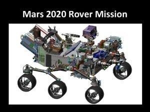 Mars 2020 Rover Mission Mars 2020 Rover Instrumentation