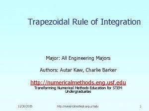 Trapezoidal Rule of Integration Major All Engineering Majors
