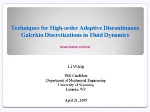 Techniques for Highorder Adaptive Discontinuous Galerkin Discretizations in