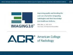 Reasons Radiologists Should Embrace Point Of Care Clinical