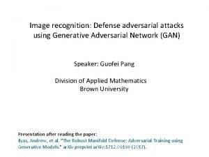 Image recognition Defense adversarial attacks using Generative Adversarial