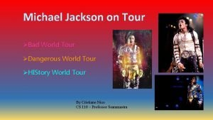 Bad World Tour Dangerous World Tour HIStory World