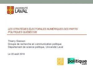 LES STRATGIES LECTORALES NUMRIQUES DES PARTIS POLITIQUES QUBCOIS