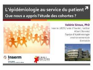 Lpidmiologie au service du patient Que nous a