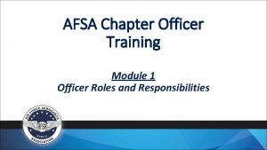 AFSA Chapter Officer Training Module 1 Officer Roles