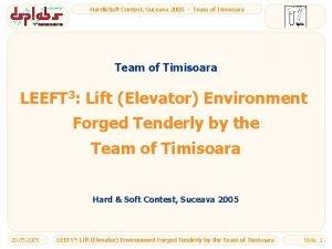 HardSoft Contest Suceava 2005 Team of Timisoara LEEFT
