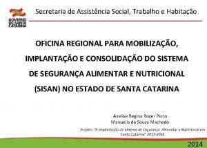 Secretaria de Assistncia Social Trabalho e Habitao OFICINA