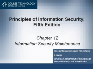 Principles of Information Security Fifth Edition Chapter 12