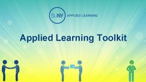 Applied Learning Toolkit The Formation of Applied Learning