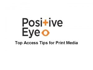 Top Access Tips for Print Media Print size