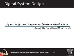 Digital System Design Digital Design and Computer Architecture