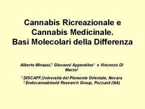 Cannabis Ricreazionale e Cannabis Medicinale Basi Molecolari della