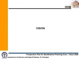 VISION Perspective Plan for Barddhaman Planning Area Vision