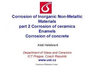 Corrosion of Inorganic NonMetallic Materials part 2 Corrosion