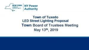 Town of Tuxedo LED Street Lighting Proposal Town