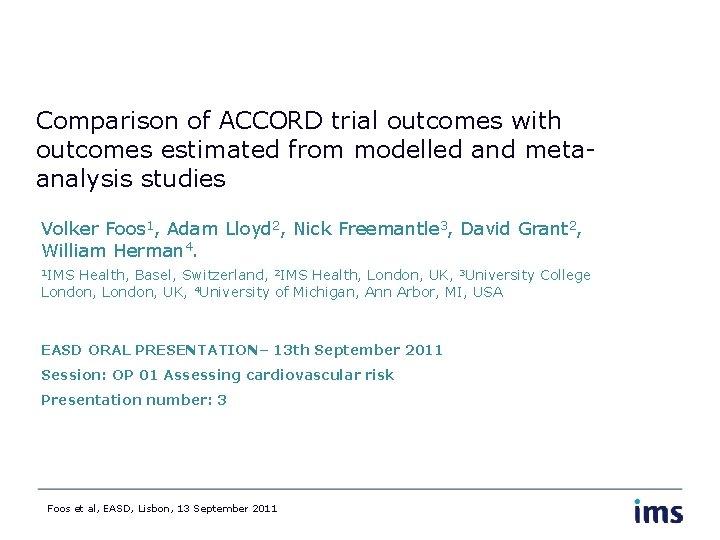 Comparison of ACCORD trial outcomes with outcomes estimated