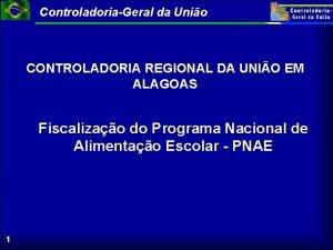 ControladoriaGeral da Unio CONTROLADORIA REGIONAL DA UNIO EM