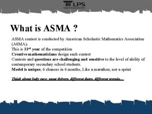 What is ASMA ASMA contest is conducted by