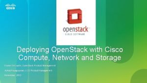 Deploying Open Stack with Cisco Compute Network and