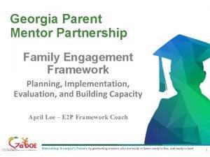 Georgia Parent Mentor Partnership Family Engagement Framework Planning
