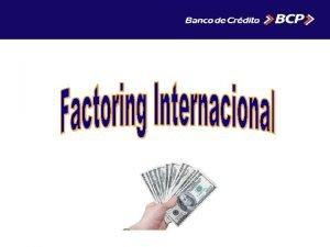 Factoring Internacional de Exportacin QU ES El Factoring