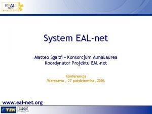 System EALnet Matteo Sgarzi Konsorcjum Alma Laurea Koordynator
