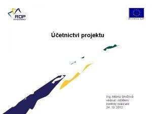 etnictv projektu Ing Milena Smrov vedouc oddlen kontroly