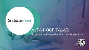 ALTA HOSPITALAR Programa de Acompanhamento de Alta Hospitalar