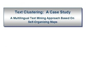 Text Clustering A Case Study A Multilingual Text