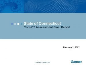 State of Connecticut CoreCT Assessment Final Report February