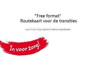 Free format Routekaart voor de transities voor In